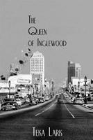 The Queen of Inglewood 0975465333 Book Cover