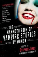 The Mammoth Book of Vampire Stories by Women 0739424823 Book Cover