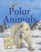 My Best Book of Polar Animals 0753407485 Book Cover