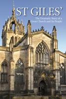 St Giles': The Dramatic Story of a Great Church and its People 0715208837 Book Cover