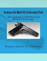 Drawings of the Model 1911-A1 Government Pistol 1546814426 Book Cover