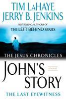 John's Story: The Last Eyewitness 0425217132 Book Cover