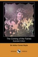The Coming of the Fairies 1492325260 Book Cover