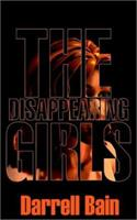 The Disappearing Girls 0759905835 Book Cover