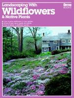 Landscaping With Wildflowers and Native Plants (5246)