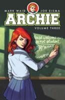Archie, Vol. 3 1682559939 Book Cover