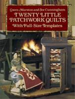 Twenty Little Patchwork Quilts: With Full-Size Templates (Dover Needlework) 048626131X Book Cover