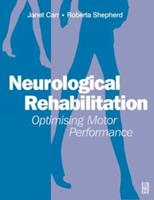 Neurological Rehabilitation: Optimizing Motor Performance 0750609710 Book Cover