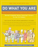 Do What You Are : Discover the Perfect Career for You Through the Secrets of Personality Type--Revised and Updated Edition Featuring E-careers for the 21st Century