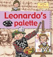 Leonardo's Pallet (Stories of Great People (Prebound)) 0778736873 Book Cover