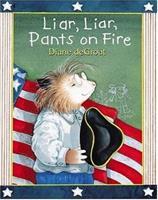 Liar, Liar, Pants on Fire 0439569796 Book Cover