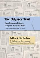 The Odyssey Trail: From Dreams to Doing?Footprints Across the World: A collection of columns from The Review 098169067X Book Cover