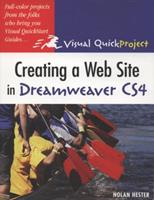 Creating a Web Site in Dreamweaver Cs4: Visual Quickproject Guide 032159150X Book Cover