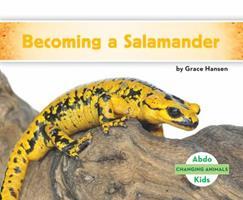 Becoming a Salamander 1680805126 Book Cover