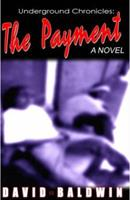 Underground Chronicles: The Payment 097706302X Book Cover