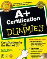 A+ Certification for Dummies