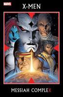 X-Men: Messiah CompleX 0785123202 Book Cover