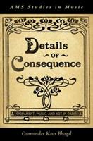 Details of Consequence: Ornament, Music, and Art in Paris 0199795053 Book Cover