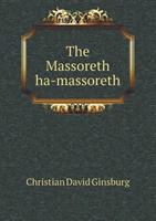 The Massoreth Ha-Massoreth 5518541759 Book Cover