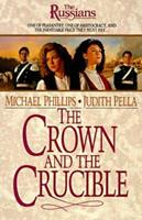 The Crown and the Crucible (Russians, 1) 1556611722 Book Cover