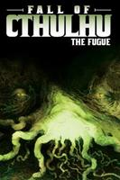 Fall of Cthulhu, Vol. 1: The Fugue 1934506192 Book Cover