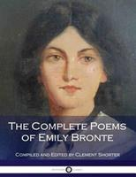 The Complete Poems of Emily Jane Brontë 0140423524 Book Cover