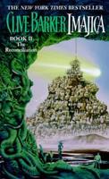 Imajica, Book 2: The Reconciliation 0061094153 Book Cover