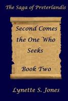 Second Comes the One Who Seeks 1494327651 Book Cover