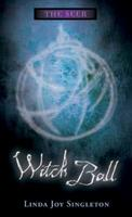 Witch Ball 0738708216 Book Cover