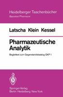 Pharmazeutische Analytik: Begleittext Zum Gegenstandskatalog Gkp 1 3540092595 Book Cover