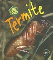 Termite 1403483027 Book Cover