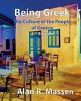 Being Greek - The Culture of the People of Greece 0993559190 Book Cover