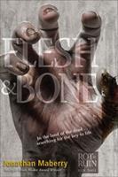 Flesh & Bone 1442439904 Book Cover