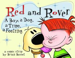 Red and Rover: A Boy, A Dog, A Time, A Feeling 0740721976 Book Cover