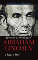 Speeches and Letters of Abraham Lincoln 0460871463 Book Cover
