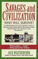 Savages and Civilization 0449909573 Book Cover