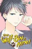 That Wolf-Boy Is Mine! Vol. 4 1632364034 Book Cover