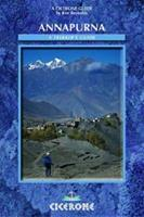Annapurna: A Trekker's Guide (Cicerone Mountain Walking) 1852843977 Book Cover