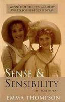 Sense and Sensibility: The Screenplay 0747528608 Book Cover