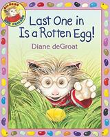 Last One in Is a Rotten Egg! 0060892943 Book Cover