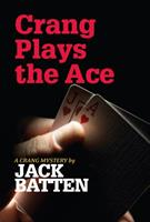 Crang Plays the Ace 0887627463 Book Cover