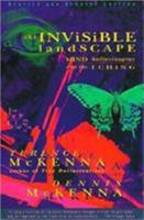 The Invisible Landscape: Mind, Hallucinogens and the I Ching 0816492492 Book Cover
