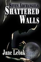 Shattered Walls 1942133200 Book Cover