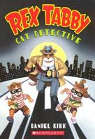 Rex Tabby Cat Detective 0439452872 Book Cover