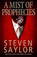 A Mist of Prophecies: A Novel of Ancient Rome 0312983778 Book Cover