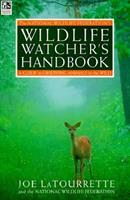 Watching Wildlife: The National Wildlife Federation(R) Guide To Observing Animals In The Wild 0805046852 Book Cover