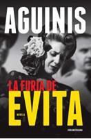 La furia de Evita (Spanish Edition) 950074189X Book Cover