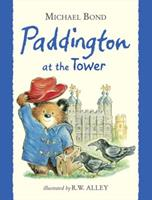Paddington at the Tower 0330267280 Book Cover