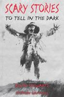 Scary Stories to Tell in the Dark: Collected from American Folklore 0062961284 Book Cover