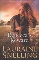 Rebecca's Reward 1607511002 Book Cover